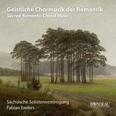 Sacred Romantic Choral Music von Sächsische Solistenvereinigung