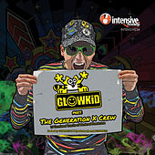 GLOWKiD pres. The Generation X Crew de Various Artists