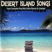 Desert Island Songs by Various Artists