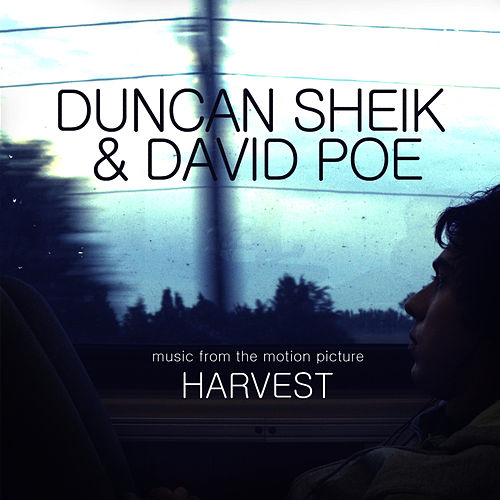 Harvest (Music From The Motion Picture) by Duncan Sheik