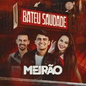Bateu Saudade by Forró Meirão