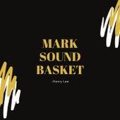 Mark Sound Basket von Henry Lee