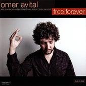 Free Forever by Omer Avital