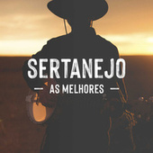Sertanejo As Melhores von Various Artists