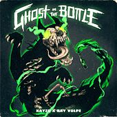 Ghost In The Bottle de Ray Volpe Kayzo