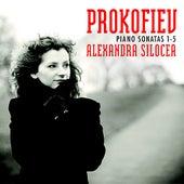 Prokofiev: Piano Sonatas No. 1-5 by Alexandra Silocea