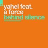 Behind Silence von Yahel