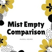 Mist Empty Comparison by Russell Holmes