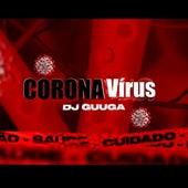 Corona Vírus de DJ Guuga
