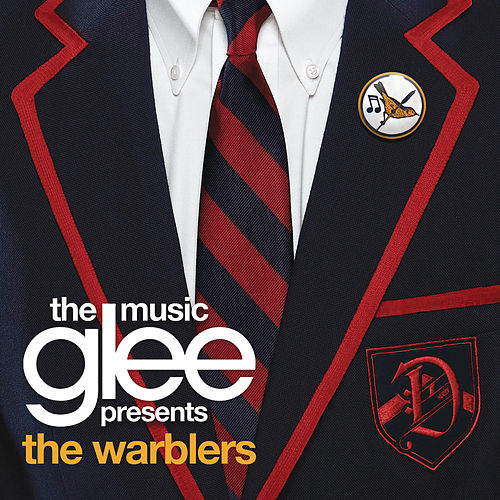 Glee: The Music presents The Warblers by Glee Cast