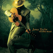 October Road (Special Edition) by James Taylor