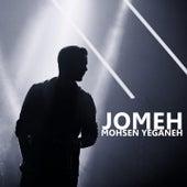 Jomeh by Mohsen Yeganeh