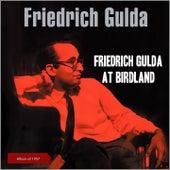 Friedrich Gulda at Birdland (Album of 1957) von Friedrich Gulda