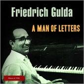 A Man of Letters (Album of 1958) von Friedrich Gulda