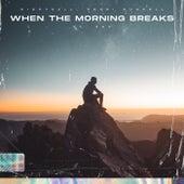 When The Morning Breaks de Nightcall