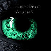 House Divas, Vol. 2 by Various Artists
