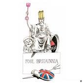 Fool Britannia by The Undercover Hippy