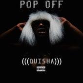 Pop Off di ((( O )))