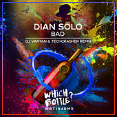 Bad (DJ Vartan & Techcrasher Remix) de Dian Solo