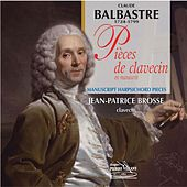 Balbastre : Pièces de clavecin de Jean-Patrice Brosse