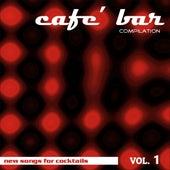 Café Bar Compilation Vol 1 by Various Artists