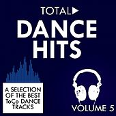 Total Dance Hits, Vol. 5 von Various Artists