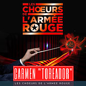Carmen, Acte II No. 14: Couplets, chanson du Toréador
