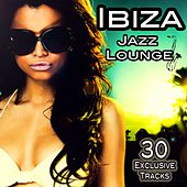 Ibiza Jazz Lounge (Cafe Chillout Session Del Mar) de Various Artists