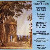 Wagner: Tristan und Isolde (Live Berlin 1947) (Complete Act 2 & 3) by Wilhelm Furtwängler