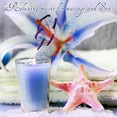 Relaxing Music for Massage and Spa by Various Artists