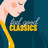 Feel Good Classics von Various Artists