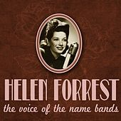 Helen Forrest, the Voice of the Name Bands by Various Artists