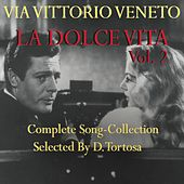 Via Vittorio Veneto: La dolce vita, vol. 2 by Various Artists