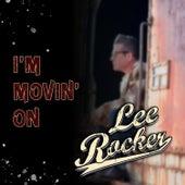 I'm Movin' On by Lee Rocker