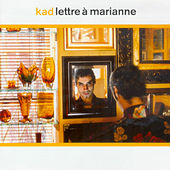 Lettre à Marianne by Kad