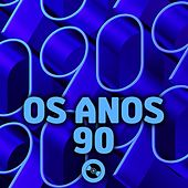 Os Anos 90 by Various Artists