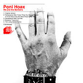 We Are the Bankers - EP by Poni Hoax
