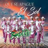 Que Se Apague el Sol by Banda Maguey