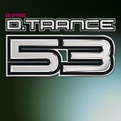 Gary D. Presents D.Trance 53 von Various Artists
