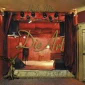 Berlin-Mitte (Relativ Unplugged Im Schokoladen) by Die Art