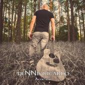 Dennis Ricardo (Acústico) von Dennis Ricardo