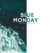 Blue Monday van George Gershwin