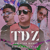 Tdz by Carlitos Rossy