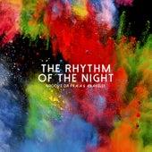 The Rhythm of the Night by Groove Da Praia