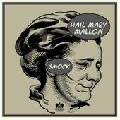 Smock [Instrumental Version] de Hail Mary Mallon
