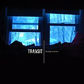 Promise Nothing. by Transit
