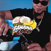 Banana Pa Tu Coco (Solo Version) by Jordizy