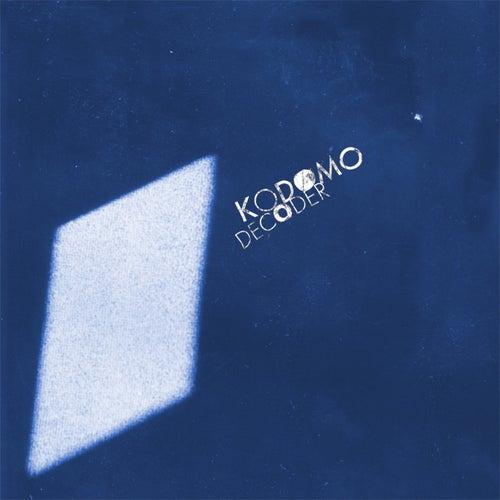 Decoder by Kodomo
