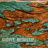 Simply Acoustic by Various Artists