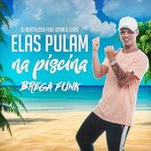 Elas Pulam na Piscina (Brega Funk) de DJ Bertolossi